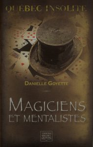Biographie! Magiciens et mentalistes. On y présente le magicien Robert Kurylo, le pickpocket professionnel en spectacle à Montréal, Québec